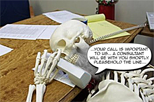 0_1545485377015_CUSTOMERSERVICE WAITskeleton-phone-wait.jpg